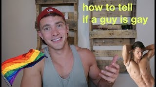How to Tell if a Guy is Gay