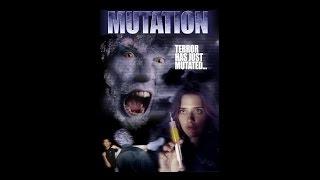 Мутация (2006) Худ.фильм