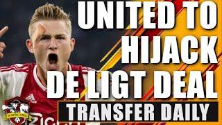 Manchester United make WORLD RECORD bid for Matthijs De Ligt | Transfer Daily