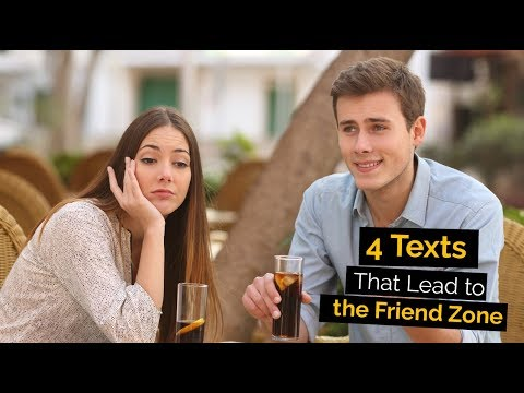 4 Texts That Lead to the Friend Zone