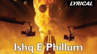 Ishq-E-Fillum (Lyrical Video Song) | SHAMITABH | Amitabh Bachchan, Dhanush & Akshara Haasan