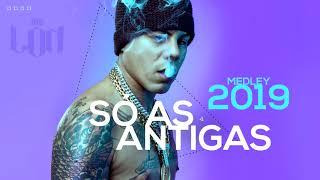 Gambar cover MC Lon - Medley 2019 (Só as Antigas)