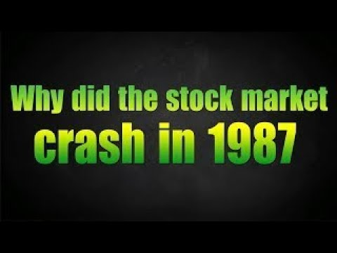 Why did the stock market crash in 1987