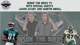 "ITB TV: ""UNCERTAIN"" TIMES FACING PHILADELPHIA EAGLES, SAY FORMER BIRDS JASON AVANT, QUINTIN MIKELL"