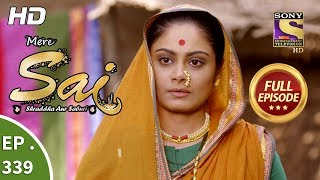 Mere Sai - Ep 339 - Full Episode - 10th January, 2019