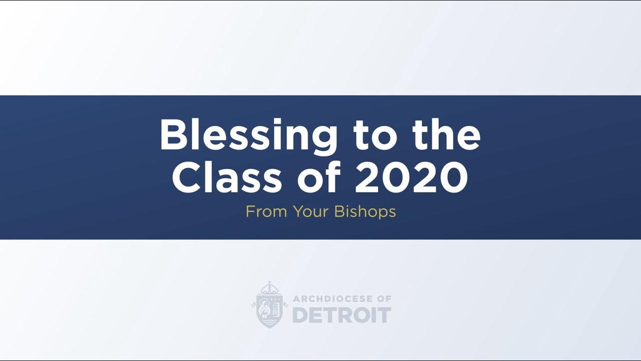 Auxiliary bishops of the Archdiocese of Detroit bless the Class of 2020
