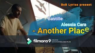 Bastille, Alessia Cara - Another Place Lyrics 2019