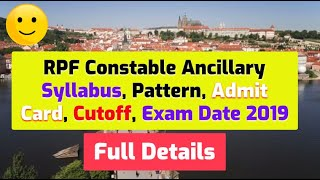 RPF Constable Ancillary Exam Date 2019 Admit Card, Syllabus, Cutoff, Water Carrier, SafaiWala