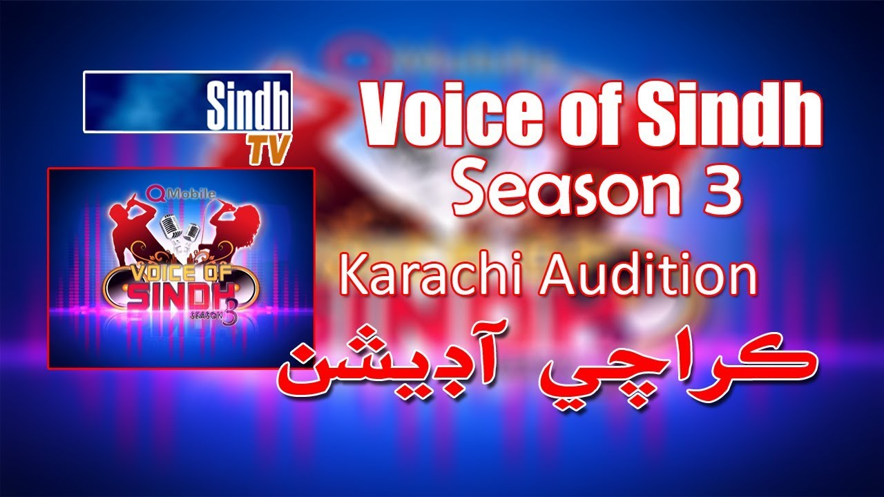 Voice of Sindh Season 3 - Karachi Audition - HQ - SindhTVHD
