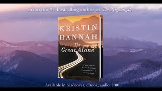 The Great Alone by Kristin Hannah Official TV Trailer