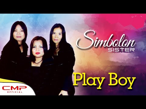 Simbolon Sister Vol. 3 - Play Boy (Official Lyric Video)