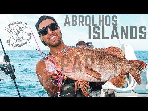 ABROLHOS ISLANDS 2018 FISHING TRIP PART 1 OF 2   WESTSIDE FISHING - EP 8