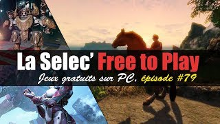 La Selec' Free to Play | Top 5 jeux gratuits sur PC (épisode #79)