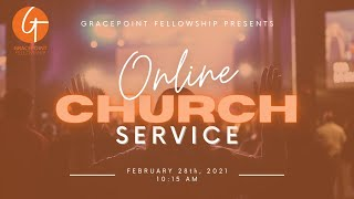GPF Sunday Service - February 28th, 2021