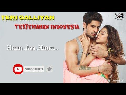 Teri Galliyan - Lirik Dan Terjemahan Indonesia | Ek Villain | Siddharth Malhotra, Shraddha Kapoor