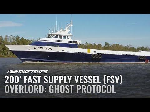 Swiftships 200' Fast Supply Vessel (FSV)
