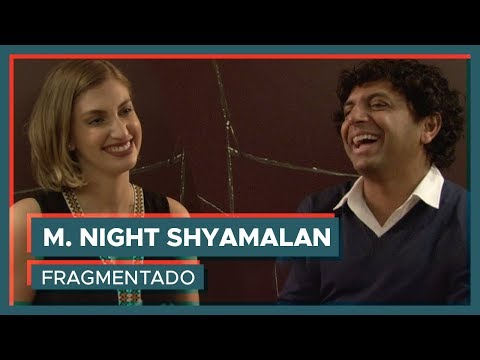 Entrevistei M. NIGHT SHYAMALAN! | Fragmentado