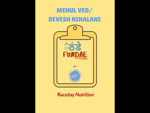Mehul/Devesh: RaceDay Nutrition