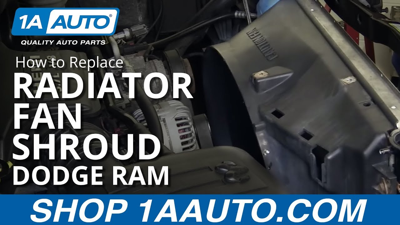 How To Install Replace Radiator Fan Shroud 2003 08 Dodge Ram 57l 2000 Durango Blower Wiring Diagram Buy Quality Parts At 1aautocom