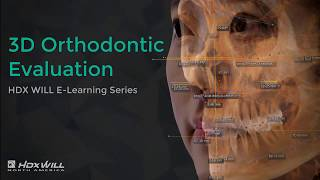 3D Orthodontic evaluation - HDX WILL E-Learning series 4th session