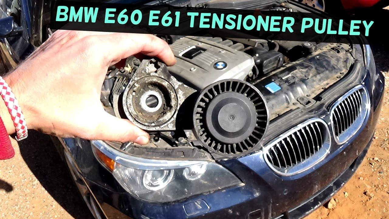 BMW E60 E61 SERPENTINE BELT TENSIONER RELACEMENT AND