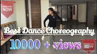 Kya Baat Ay Song Dance choreography on Bollywood style