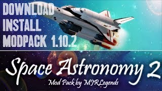 SPACE ASTRONOMY 2 MODPACK 1.10.2 minecraft - how to download and install Space Astronomy 2