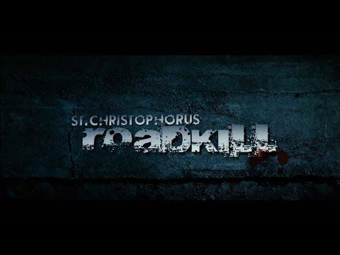 St. Christophorus: Roadkill - Trailer