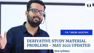 DERIVATIVES - MAY 2021 STUDY MATERIAL - UPDATED QUESTIONS - APRIL 27