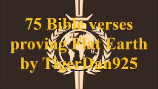 75 Bible verses that prove Flat Earth by TigerDan925 Mirror ✅