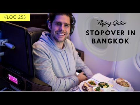 STOPOVER IN BANGKOK - QATAR A330-300 NEW BUSINESS CLASS - BEST BUSINESS CLASS 2017 - TRAVEL VLOGGER
