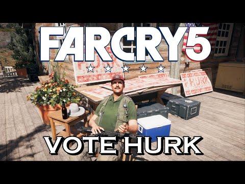 Far Cry 5 - Vote Hurk!