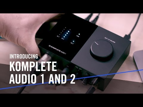 Introducing KOMPLETE AUDIO 1 and 2 – For the Music in You | Native Instruments