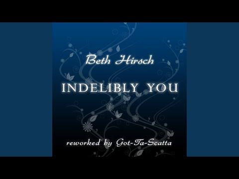 Indelibly You