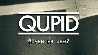 QUPID - Hvem er jeg?