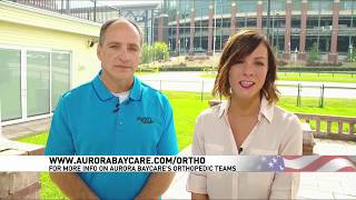 Joint Replacements | Fox 11 Fieldhouse | Aurora BayCare Orthopedics