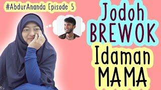 Download Mp3 #abdurananda Eps 5 - Jodoh Brewok Idaman Mama