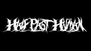 HALF PAST HUMAN @ 3DDD