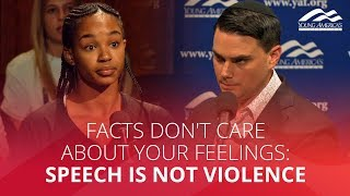 FACTS DON'T CARE ABOUT YOUR FEELINGS: Speech is not violence