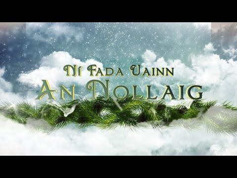 Ní Fada Uainn An Nollaig  - Amhráin Nollag Gaeilge