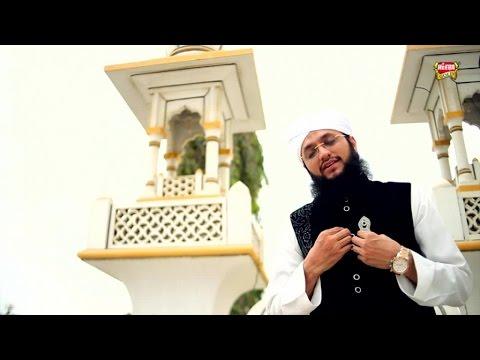 Hafiz Tahir Qadri - Kiya Khabar Kia Saza - New Naat 2017