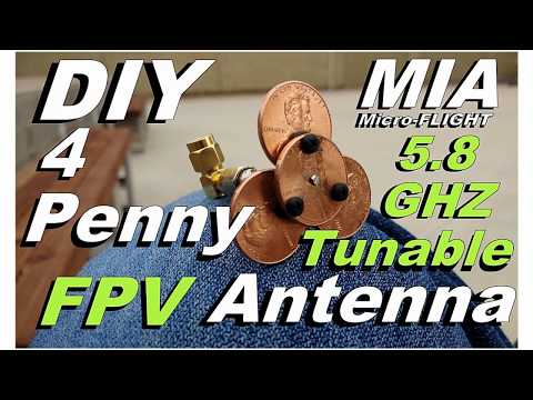 Build This FPV 5.8 GHz  Tunable Antenna 4 Pennies