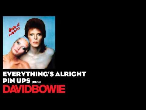 Everything's Alright - Pin Ups [1973] - David Bowie