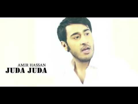 Juda Juda By Amir Hassan | Best Song of 2016