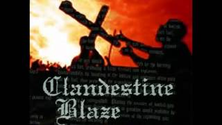Watch Clandestine Blaze Native Resistance video