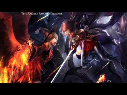 Nightcore - The Angels Among Demons [HD]
