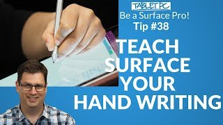 Be a Surface Pro! How to train your Surface to recognise your hand writing