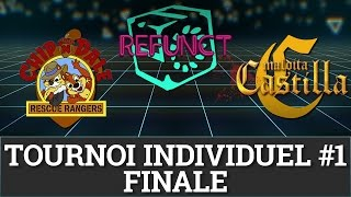 Ultime Décathlon 4 - Tournois Individuel #1 Finale (CnD, Refunct, Maldita Castilla)