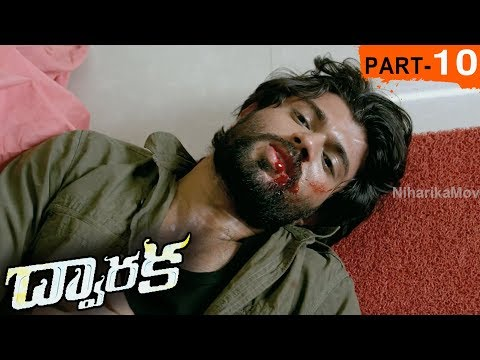 Dwaraka Full Movie Part 10 - 2018 Telugu...