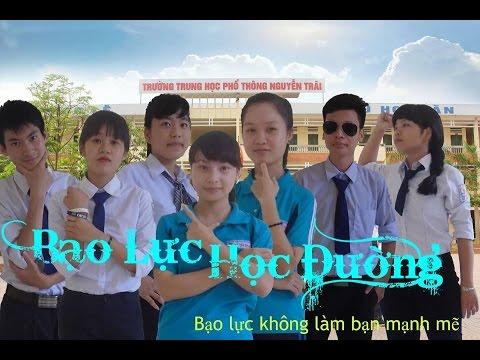 [Phim ngắn] Bạo lực học đường - THPT Nguyễn Trãi - Thường Tín